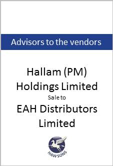 Deal: Hallam (PM) Holdings Limited sale to EAH Distributors Limited