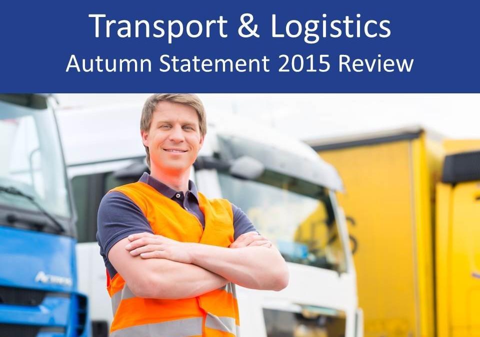 Transport & logistics Autumn Statement 2015 review
